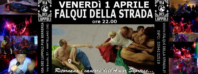 Volantino Evento Facebook 1 aprile 2016 Falqui della Strada @ Via Dei Luppoli