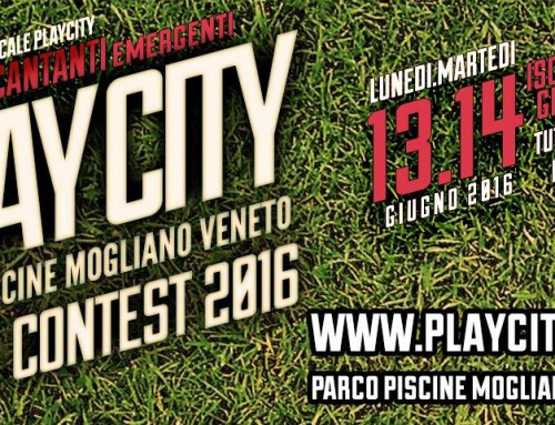 13-14/06/2016 Play City Contest – Mogliano Veneto (TV)